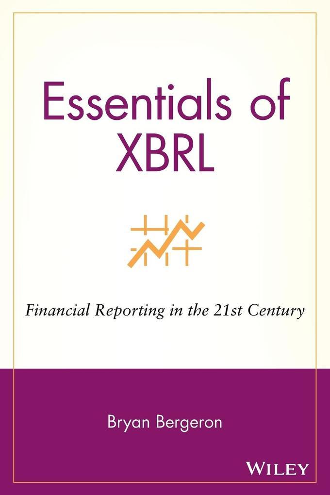 Essentials of XBRL: Financial Reporting in the 21st Century als Taschenbuch