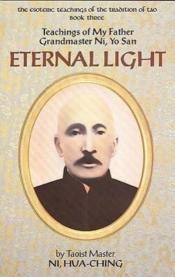 Eternal Light: Teachings of My Father Grandmaster Ni, Yo San als Taschenbuch