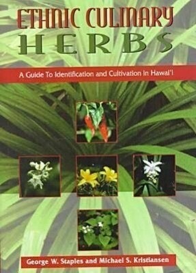 Staples: Ethnic Culinary Herbs als Buch