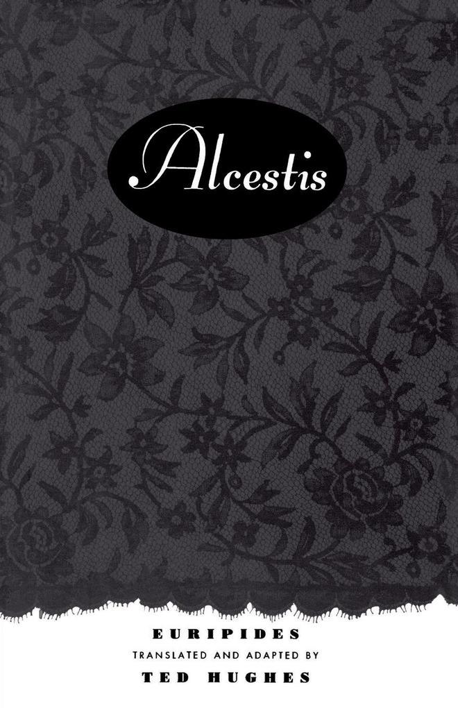 Alcestis: A Play als Taschenbuch