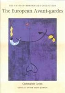 The European Avant-Gardes: Art in France and Western Europe 1904-C.1945 als Buch