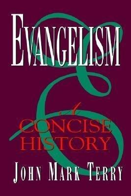 Evangelism: A Concise History als Taschenbuch