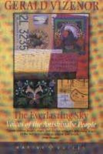 The Everlasting Sky: Voices of the Anishinabe People als Taschenbuch