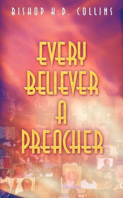 Every Believer a Preacher als Taschenbuch