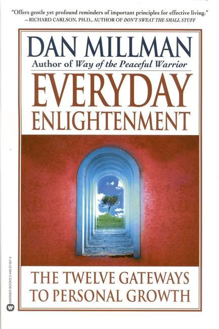 Everyday Enlightenment: The Twelve Gateways to Personal Growth als Taschenbuch