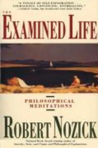 Examined Life: Philosophical Meditations als Buch