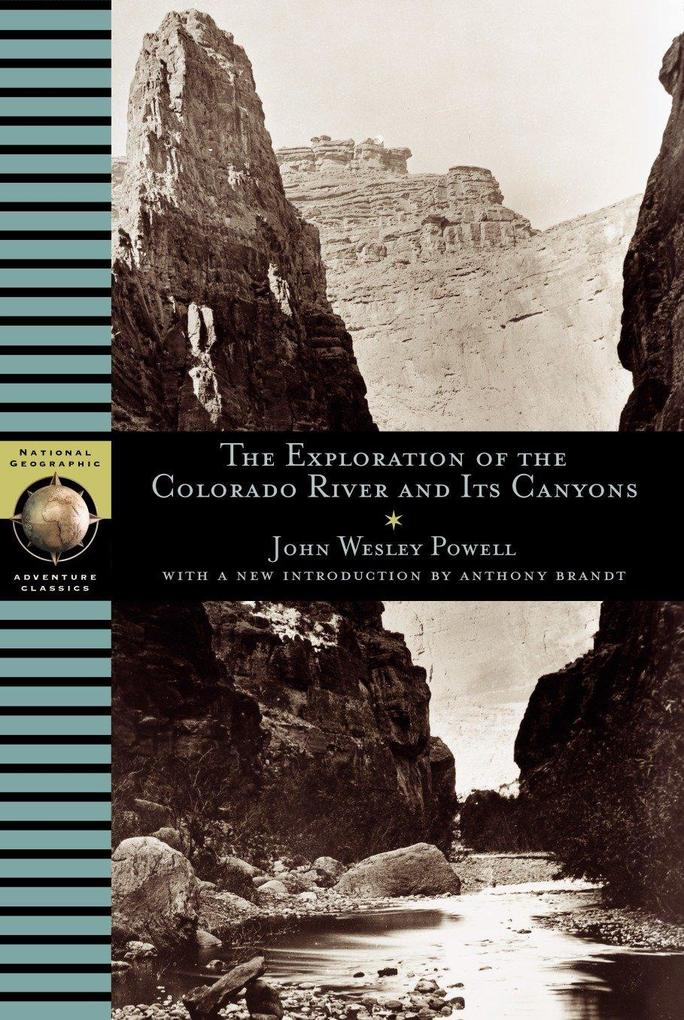 The Exploration of the Colorado River and Its Canyons als Taschenbuch