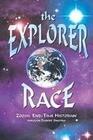 The Explorer Race