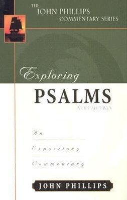 Exploring Psalms: An Expository Commentary als Buch