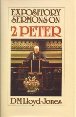 Expository Sermons 2 Peter: als Buch