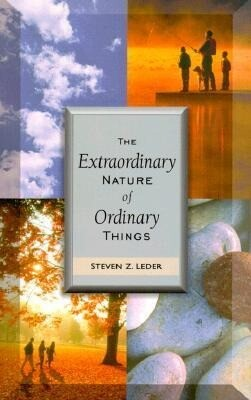The Extraordinary Nature of Ordinary Things als Taschenbuch