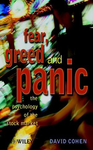 Fear, Greed and Panic: The Psychology of the Stock Market als Buch
