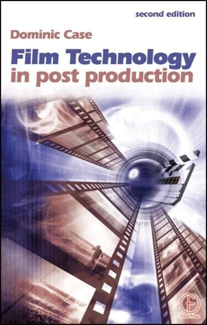 Film Technology in Post Production als Buch