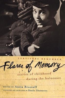 Flares of Memory: Stories of Childhood During the Holocaust als Buch