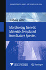 Morphology Genetic Materials Templated from Nature Species