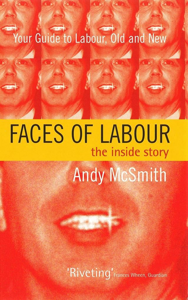 Faces of Labour: The Inside Story als Taschenbuch