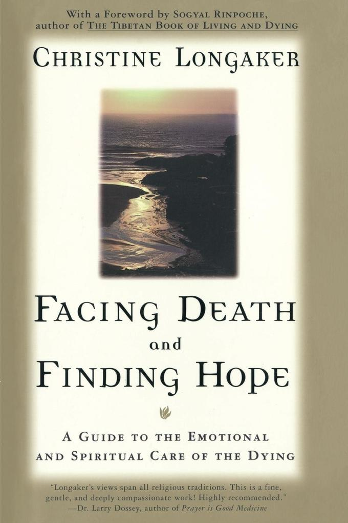 Facing Death and Finding Hope als Buch