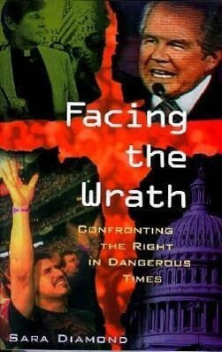 Facing the Wrath: Confronting the Right in Dangerous Times als Taschenbuch
