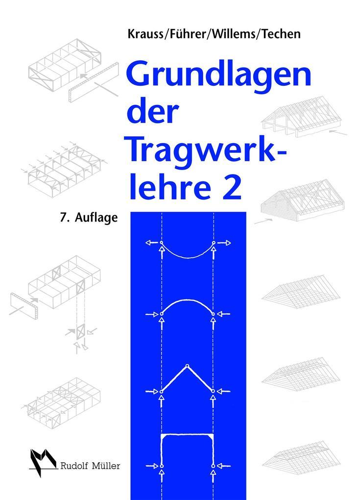 Franz krauss wilfried f hrer claus christian willems for Grundlagen der tragwerklehre 1