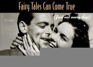 Fairy Tales Can Come True als Taschenbuch