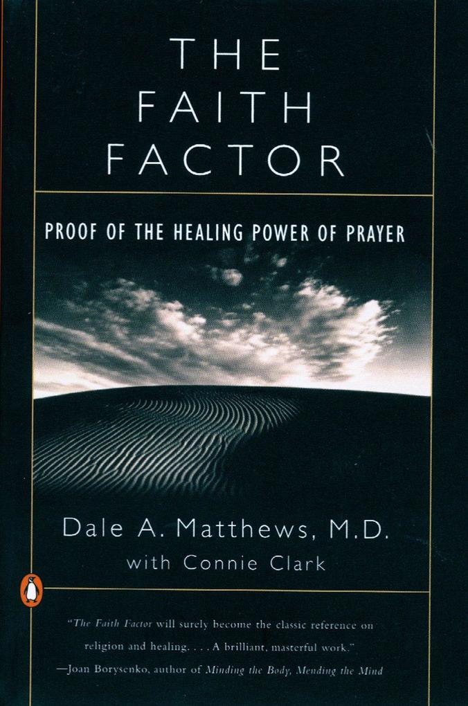 The Faith Factor: Proof of the Healing Power of Prayer als Taschenbuch