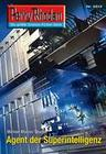 Perry Rhodan 2613: Agent der Superintelligenz (Heftroman)