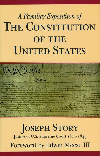 A Familiar Exposition of the Constitution of the United States als Buch