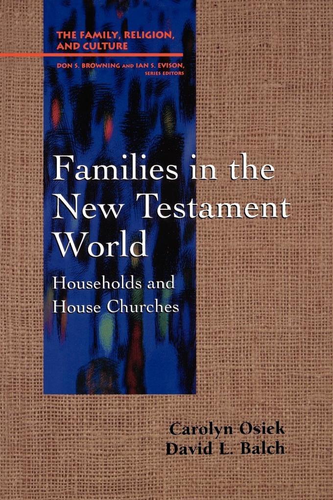 Families in the New Testament World als Taschenbuch