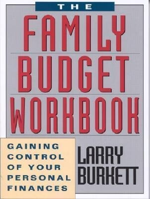 The Family Budget Workbook: Gaining Control of Your Personal Finances als Taschenbuch
