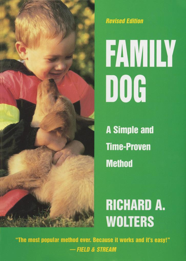 Family Dog: A Simple and Time-Proven Method, Revised Edition als Buch