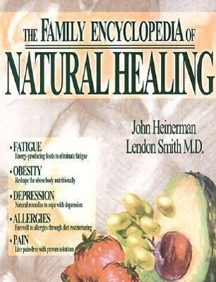 The Family Encyclopedia of Natural Healing als Taschenbuch