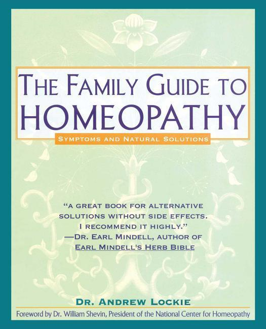 Family Guide to Homeopathy: Symptoms and Natural Solutions als Taschenbuch