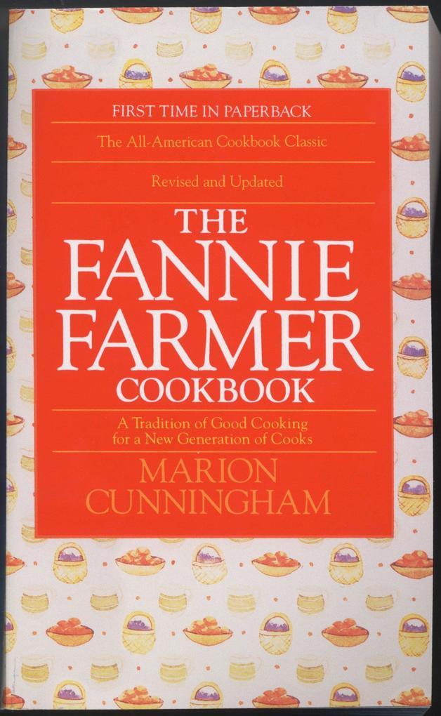 The Fannie Farmer Cookbook als Taschenbuch