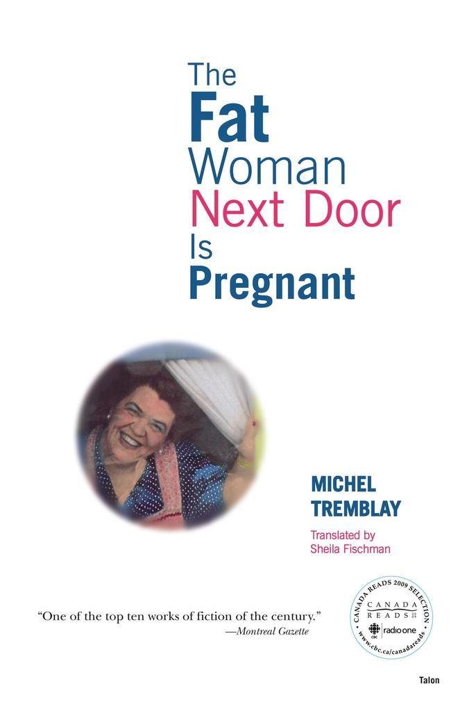 The Fat Woman Next Door Is Pregnant als Taschenbuch