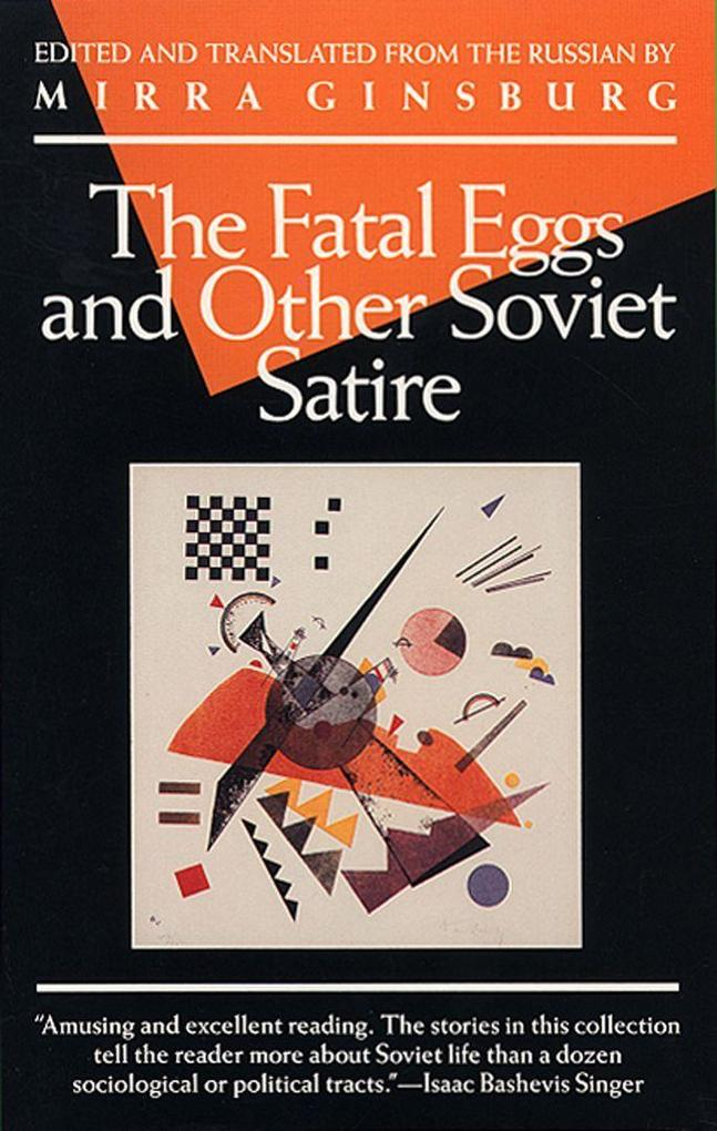 The Fatal Eggs and Other Soviet Satire als Taschenbuch