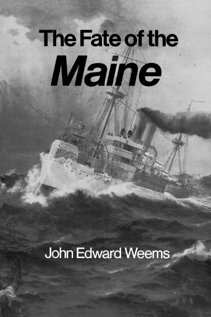 The Fate of the Maine als Taschenbuch