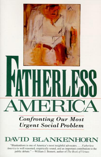 Fatherless America: Confronting Our Most Urgent Social Problem als Taschenbuch