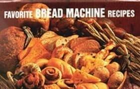 Favorite Bread Machine Recipes als Buch