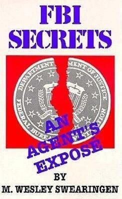 FBI Secrets: An Agents Expose als Taschenbuch