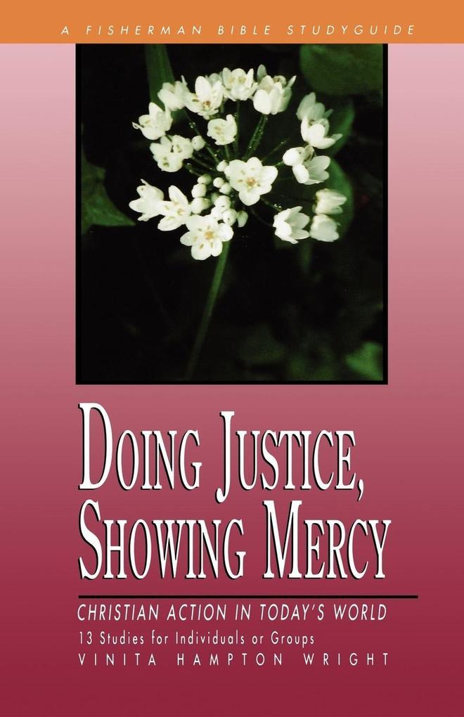 Doing Justice, Showing Mercy als Taschenbuch