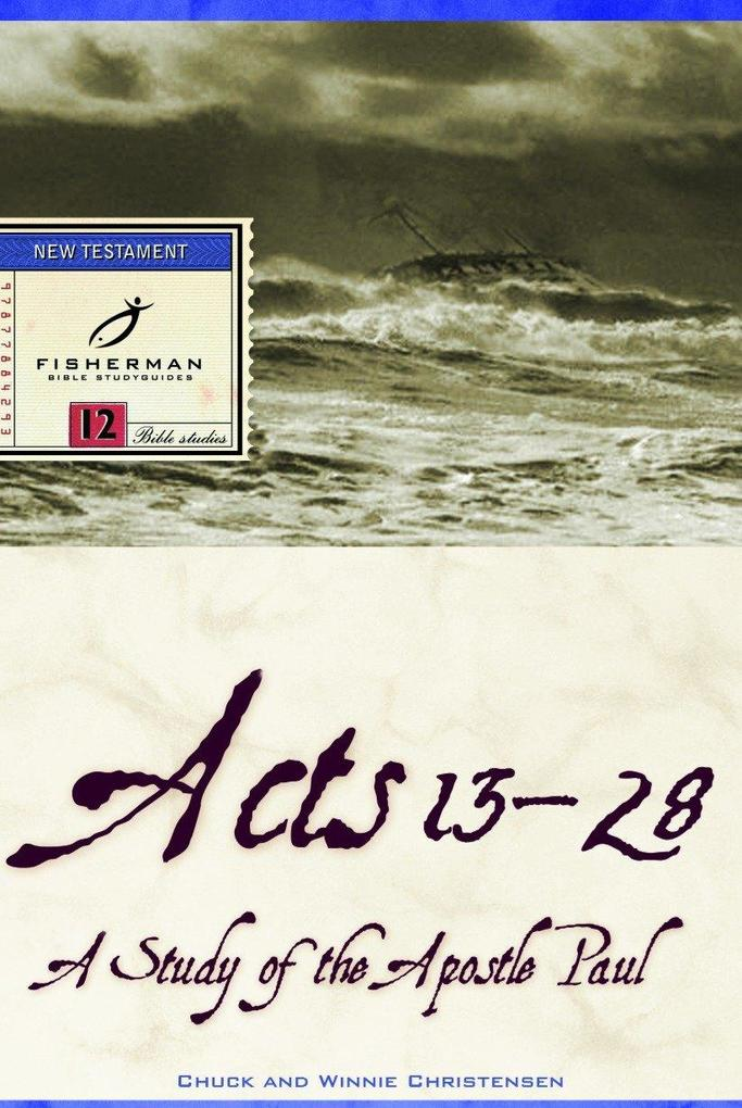Acts 13-28: A Study of the Apostle Paul als Taschenbuch