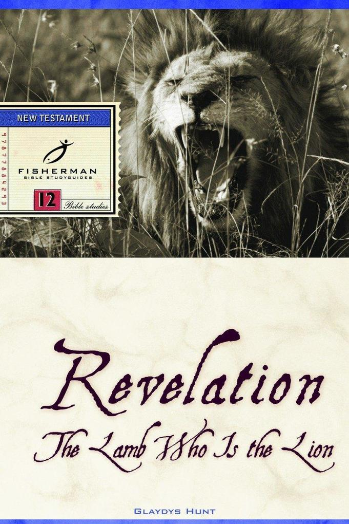 Revelation: The Lamb Who Is the Lion als Taschenbuch