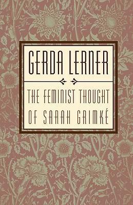 The Feminist Thought of Sarah Grimke als Taschenbuch