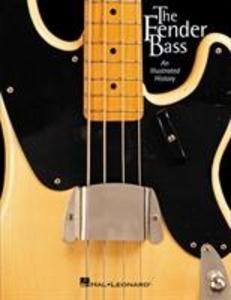 The Fender Bass: An Illustrated History als Taschenbuch