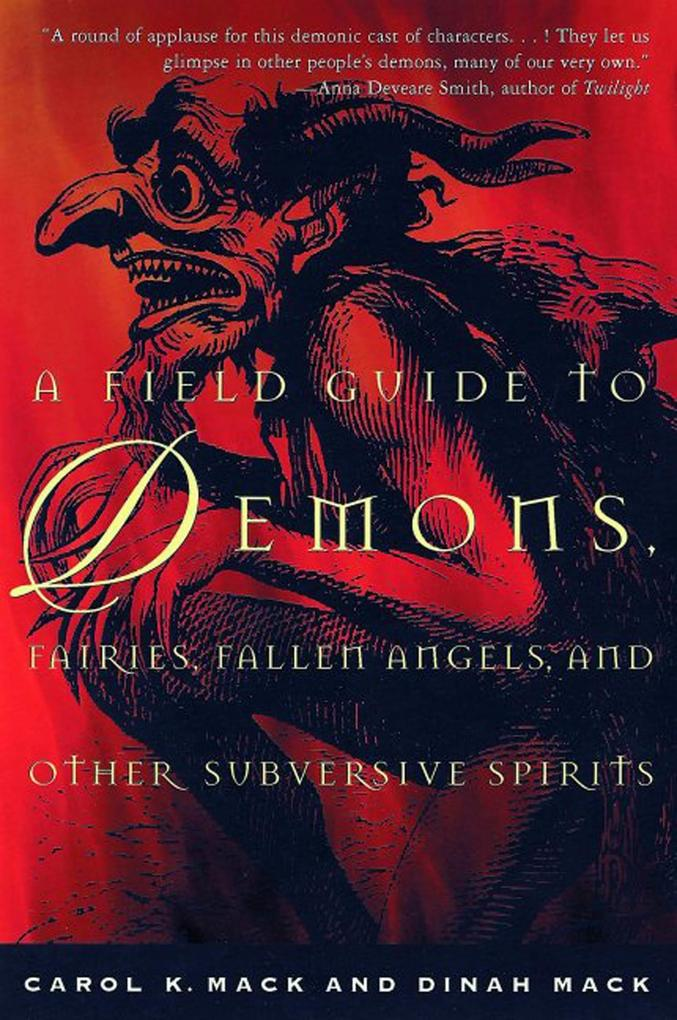 A Field Guide to Demons, Fairies, Fallen Angels, and Other Subversive Spirits als Taschenbuch