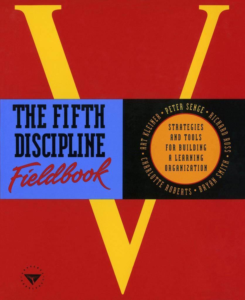 The Fifth Discipline Fieldbook als Taschenbuch