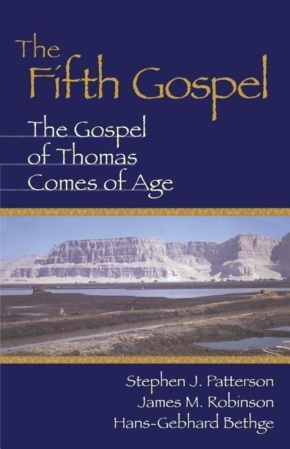 Fifth Gospel: The Gospel of Thomas Comes of Age als Taschenbuch