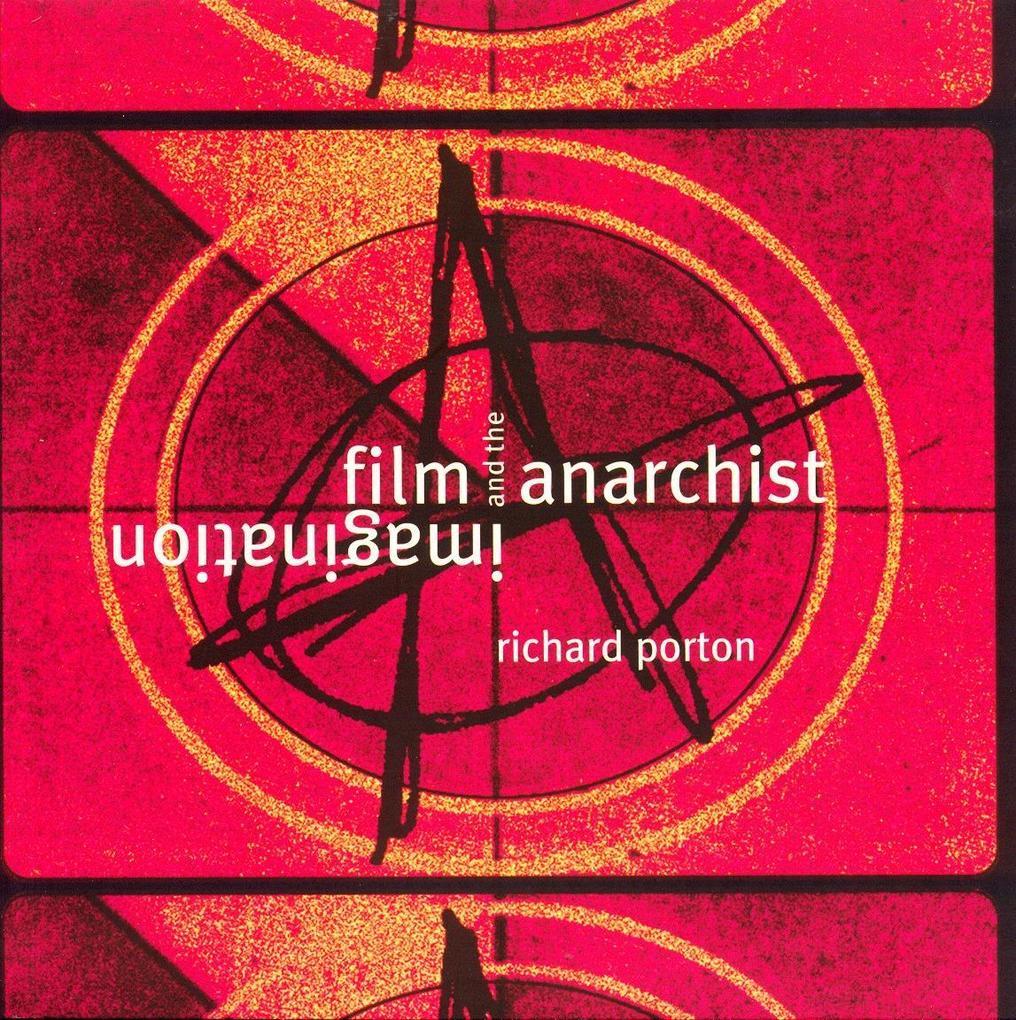 Film and the Anarchist Imagination als Taschenbuch