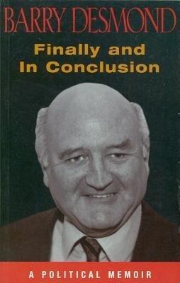Finally and in Conclusion: A Political Memoir als Taschenbuch
