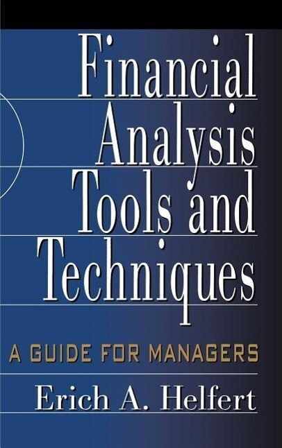 Financial Analysis Tools and Techniques: A Guide for Managers als Buch